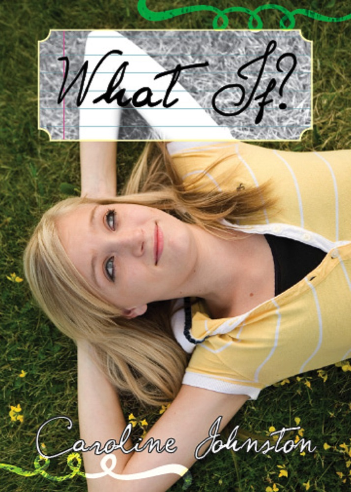 What If? by Caroline Johnston