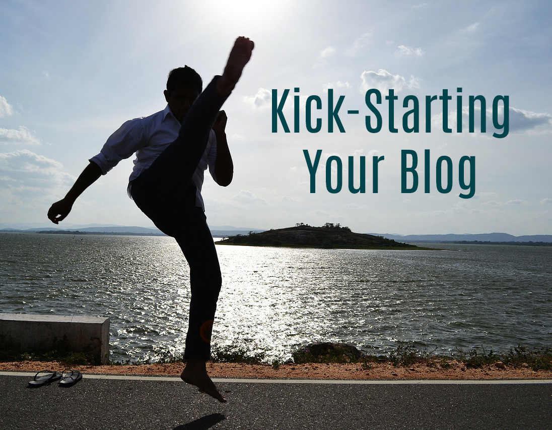 Kick-Starting Your Blog
