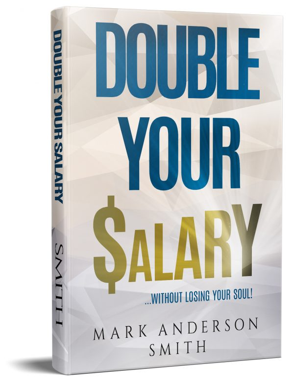 Hardcover copy of Double Your Salary